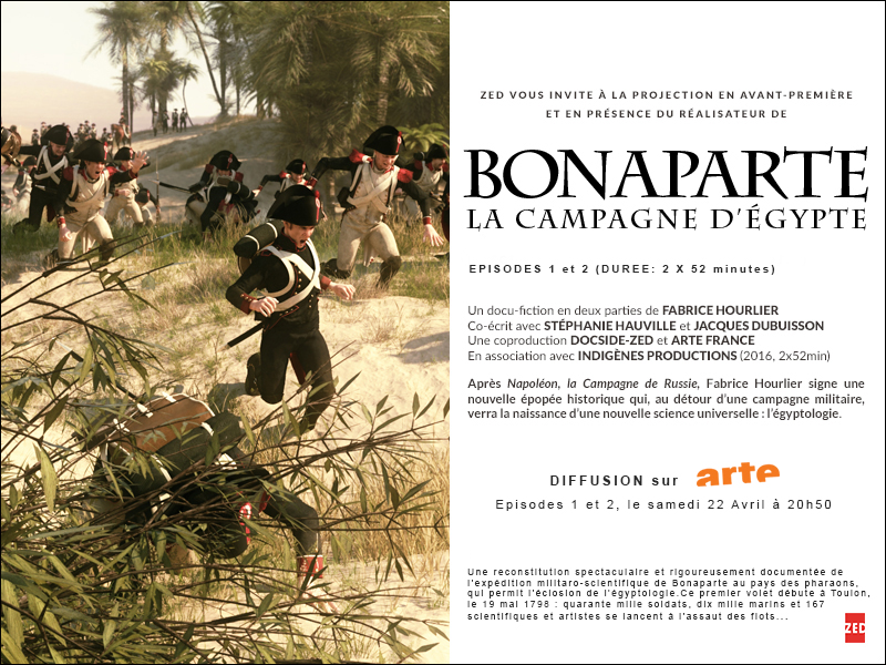 Bonaparte Les campagnes d'Egypte - de Fabrice Hourlier - Indigènes Production - Arte France