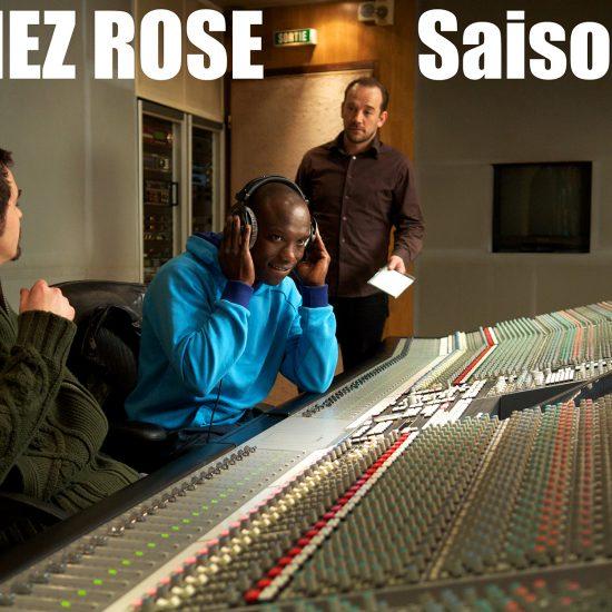 CHEZ ROSE - Saison 1 - réalisé par Christophe Gros-Dubois - Insa Sané, Sacha Petronijevic, Sylvain Charbonneau