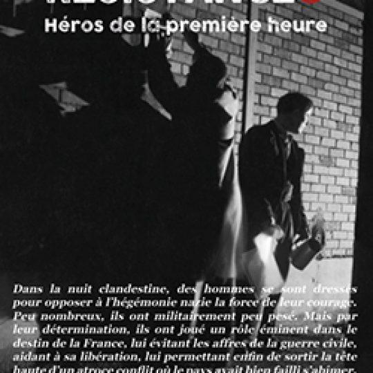 Resistances, héros de la 1ère heure - de Laurent Jaoui - Nilaya Production - Fr2
