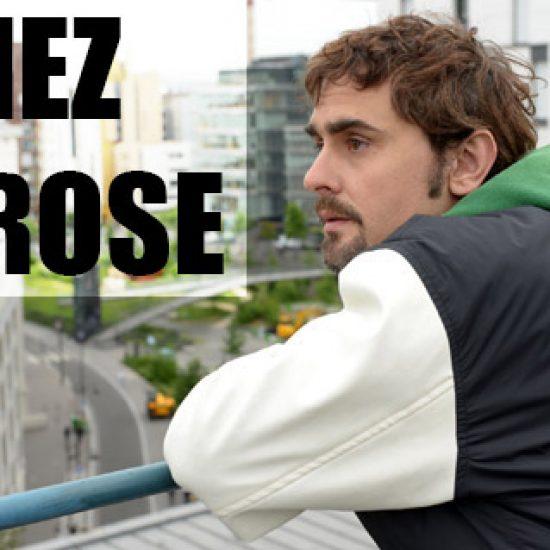 CHEZ ROSE - Saison 2 - réalisé par Christophe Gros-Dubois - Sylvain Charbonneau