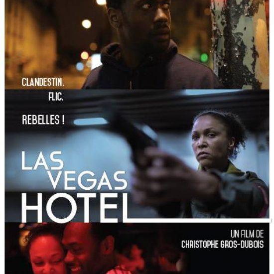 affiche LAS-VEGAS-HOTEL- réalisé par Christophe GROS-DUBOIS